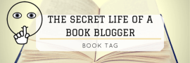 The Secret Life Of a book blogger