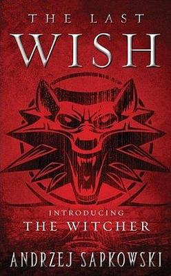 Book Review: The Last Wish