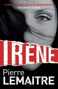 Irene (The Camille Verhoeven Trilogy) (Brigade Criminelle Series)