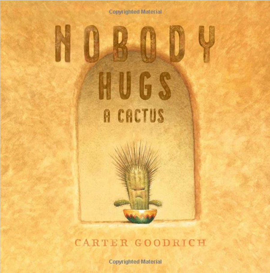 Sue's Picks - Nobody Hugs A Cactus - Books On The Common Ridgefield, CT Kids Books