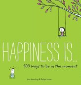 https://bookspoils.wordpress.com/2016/05/31/review-happiness-is-500-ways-to-be-in-the-moment-by-lisa-swerling-ralph-lazar/