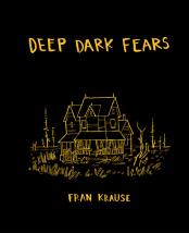 https://bookspoils.wordpress.com/2017/05/15/review-deep-dark-fears-by-fran-krause/