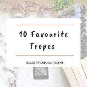 10 Favourite Tropes