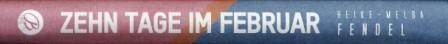 06 Fendel - Zehn Tage im Februar mini