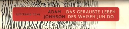 31 Johnson - Das geraubte Leben des Waisen Jun Do