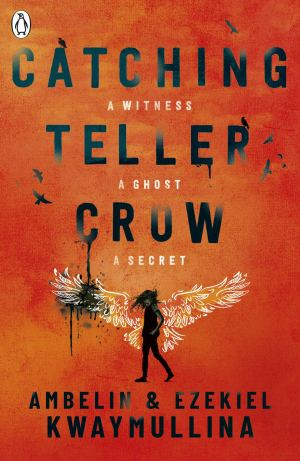 Catching Teller Crow by Ambelin and Ezekiel Kwaymullina