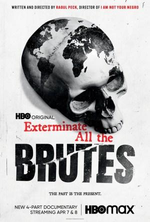 Exterminate All the Brutes film