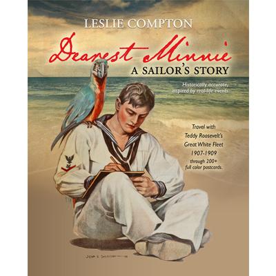 Dearest Minnie, a sailor's story by Leslie Compton