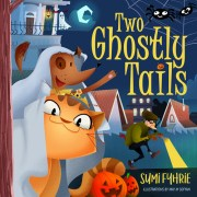 Two Ghostly Tails, A Brother and Sister Adventure