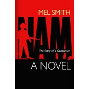 NAM, The Story of a Generation (a novel)