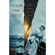 Weigh the Wind by Dianna Lyn (OOP)