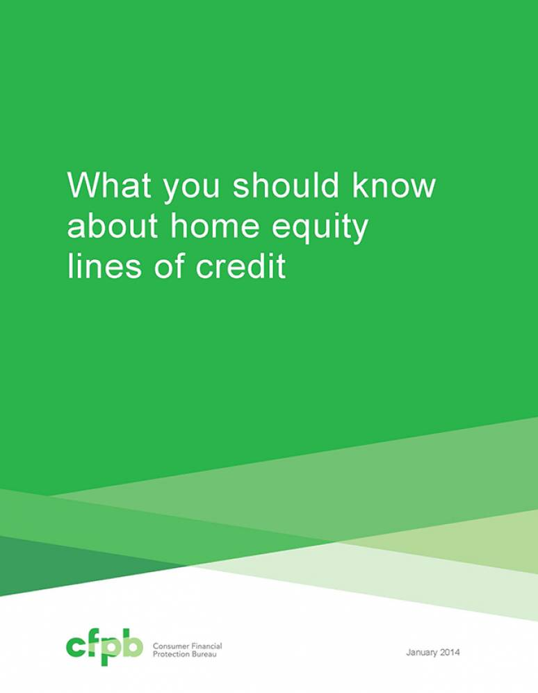 Consumer Financial Protection Bureau  CFPB    U S  Government Bookstore What You Should Know About Home Equity Lines of Credit  Package of 100