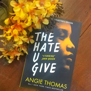The Hate You Give by Angie Thomas Book Review