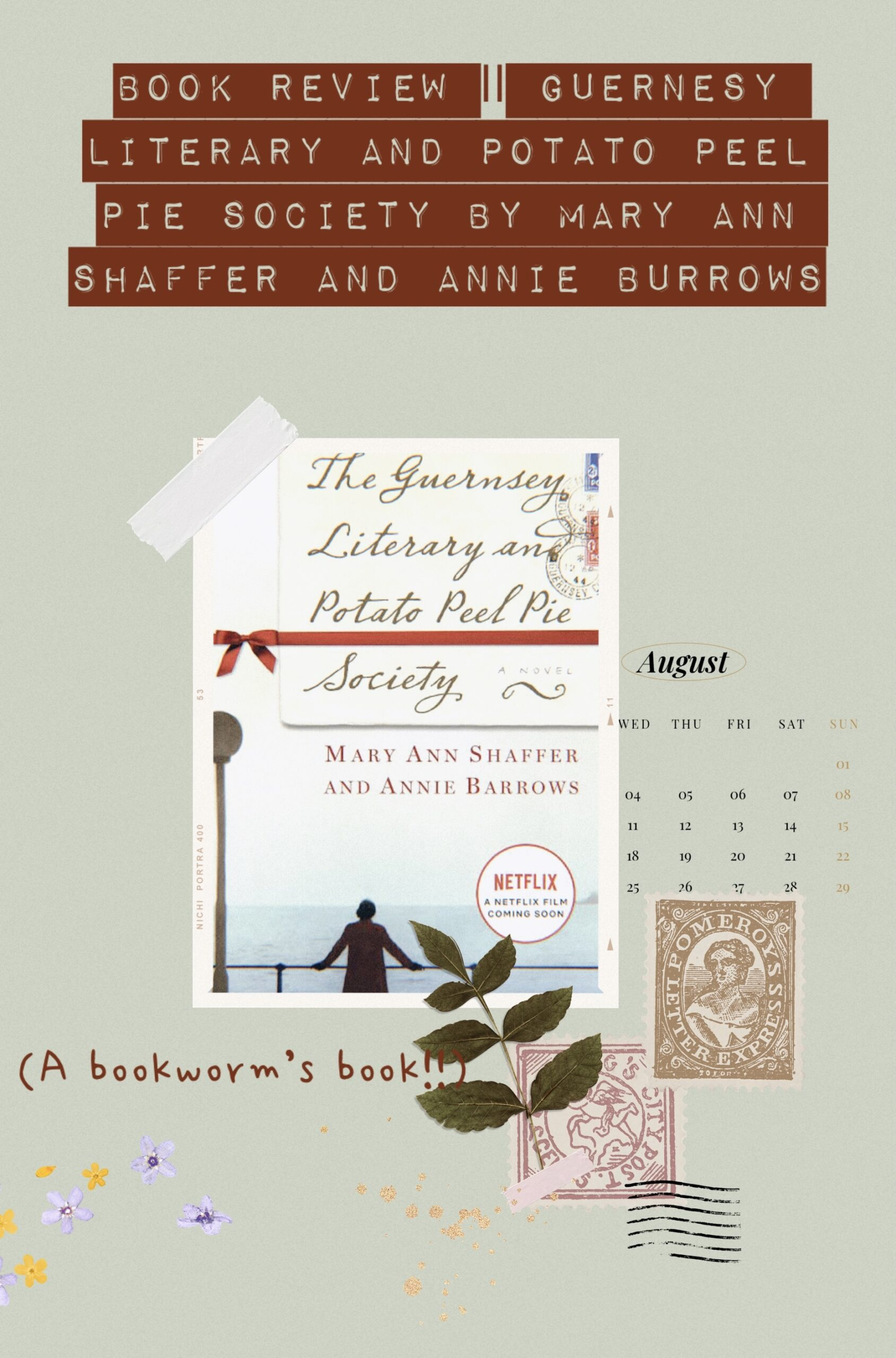 Book Review The Guernesy Literary and Potato Peel Pie Society by Mary Ann Shaffer and Annie Barrows