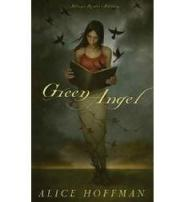 book cover of Green Angel by Alice Hoffmann published by Scholastic