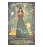book cover of Green Witch by Alice Hoffmann published by Scholastic