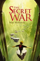 book cover of The Secret War by Matt Myklusch published by Simon Schuster