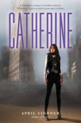 book cover of Catherine by April Lindner published by Poppy
