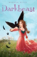 bookcover of Darkbeast by Morgan Keyes published by  Margaret K. McElderry Books