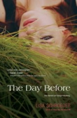 book cover of The Day Before by Lisa Schroeder published by Simon Pulse