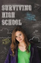 book cover of Surviving High School by M Doty published by Poppy Books