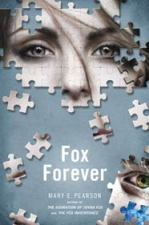 book cover of Fox Forever by Mary E Pearson published by Henry Holt