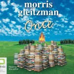 CD audiobook cover of Once by Morris Gleitzman read by the author published by Bolinda Audio