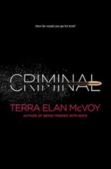 book cover of Criminal by Terra Elan McVoy published by Simon Pulse