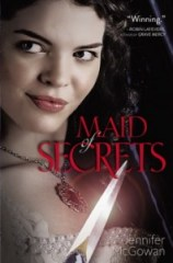 book cover of Maid of Secrets by Jennifer McGowan published by Simon and Schuster