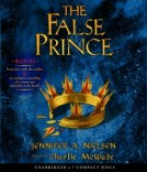 CD cover of The False Prince by Jennifer Nielsen read by Charlie McWade published by Scholastic Audiobooks