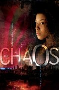 Book cover of The Chaos by Nalo Hopkinson published by Margaret McElderry Books