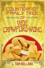 book cover of Counterfeit Family Tree of Vee Crawford-Wong by L Tam Holland published by Simon Schuster
