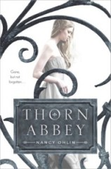 book cover of Thorn Abbey by Nancy Ohlin published by Simon Pulse