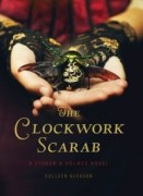 book cover of Clockwork Scarab by Colleen Gleason published by Chronicle Books