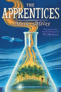 book cover of The Apprentices by Maile Meloy published by GP Putnam