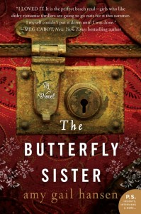 book cover of The Butterfly Sister by Amy Gail Hansen published by William Morrow