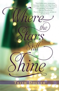 book cover of Where the Stars Still Shine by Trish Doller published by Bloomsbury