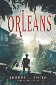 book cover of Orleans by Sherri L. Smith published by GP Putnam's Sons