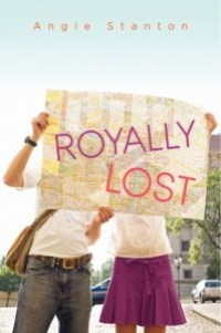 book cover of Royally Lost by Angie Stanton published by Harper Teen