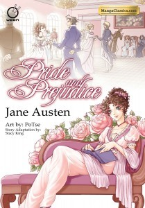 book cover of Manga Classics Pride and Prejudice by Jane Austen adapted by Stacy King published by Udon Entertainment