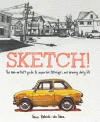 book cover of Sketch! by France Belleville-Van Stone published by Watson Guptill