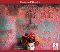 CD cover of The Ring and the Crown  by Melissa De La Cruz | Read by Jennifer Ikeda Published by Recorded Books, Inc.