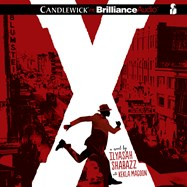 CD cover of X  by Ilyasah Shabazz, Kekla Magoon, Read by Dion Graham, Published by Brilliance Audio