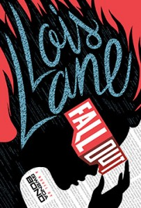 book cover of Lois Lane: Fallout by Gwenda Bond published by Switch Press