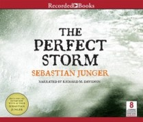 CD cover of The Perfect Storm  by Sebastian Junger | Read by Richard Davidson Published by Recorded Books, Inc.