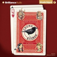CD Cover of Crows & Cards  by Joseph Helgerson | Read by MacLeod Andrews Published by Brilliance Audio