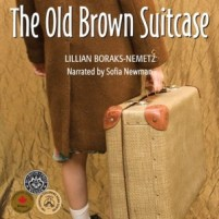 CD cover of The Old Brown Suitcase  by Lillian Boraks-Nemetz | Read by Sofia Bunting Newman Published by Post Hypnotic Press Inc.