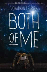 book cover of Both of Me by Jonathan Friesen published by Blink |booksYALove.com