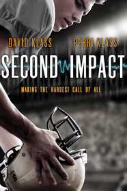 book cover of Second Impact by David Klass and Perri Klass published by Square Fish | BooksYALove.com