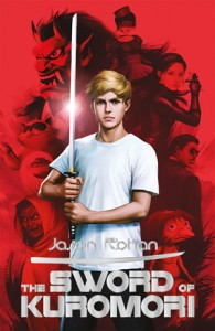 book cover of Sword of Kuromori by Jason Rohan published by Kane Miller Books | BooksYALove.com